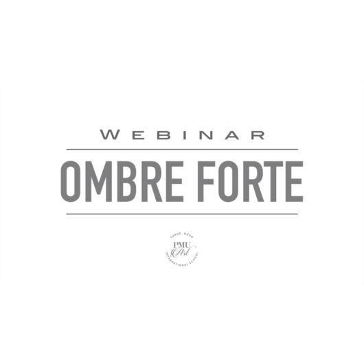 Ombre FORTE Webinar
